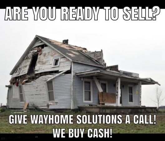 Sell your house TODAY!